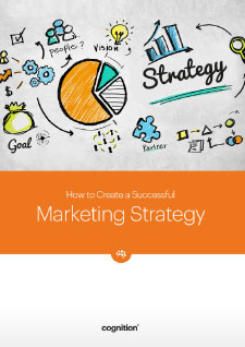 How to Create a Successful Marketing Strategy
