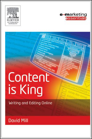 Content is King - book by David Mill