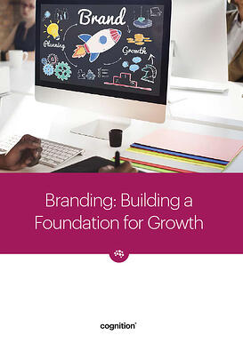 Branding: Building a Foundation for Growth