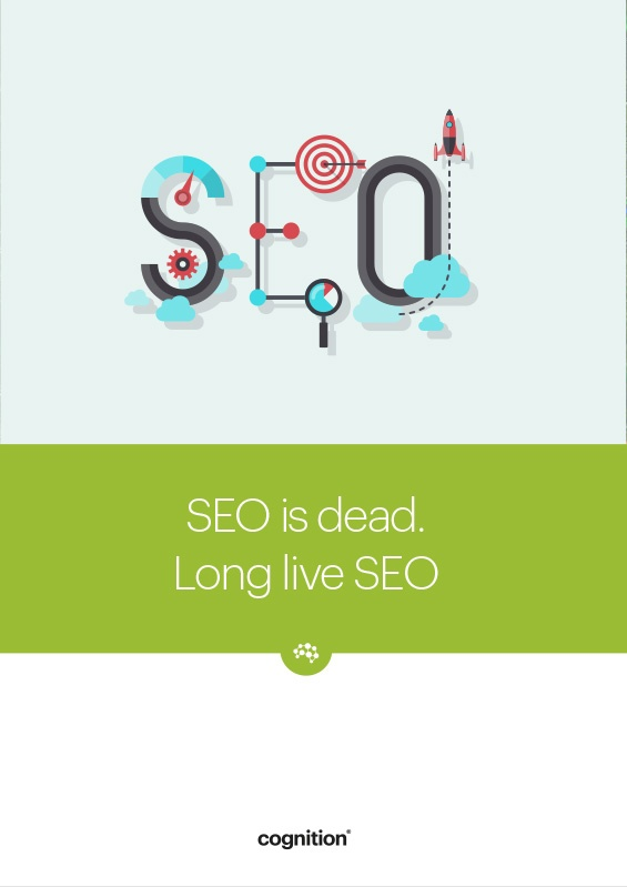 SEO is dead. Long Live SEO