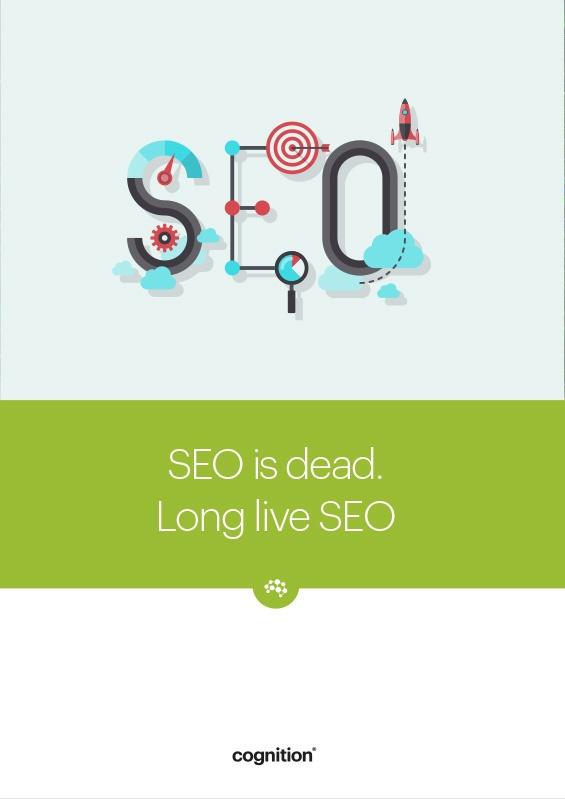 SEO is dead. Long Live SEO